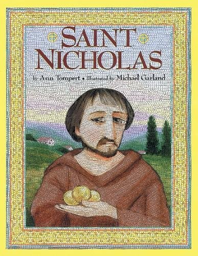 Saint Nicholas: Ann Tompert; Illustrator-Michael