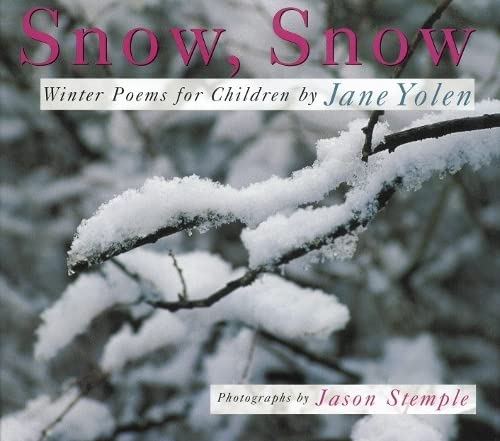 9781590783467: Snow, Snow: Winter Poems for Children