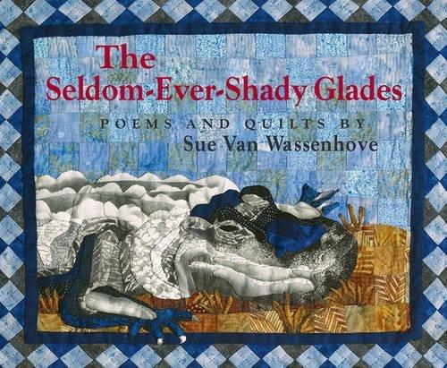 The Seldom-Ever-Shady Glades: Sue Van Wassenhove