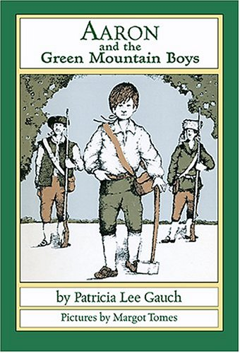 9781590783542: Aaron and the Green Mountain Boys