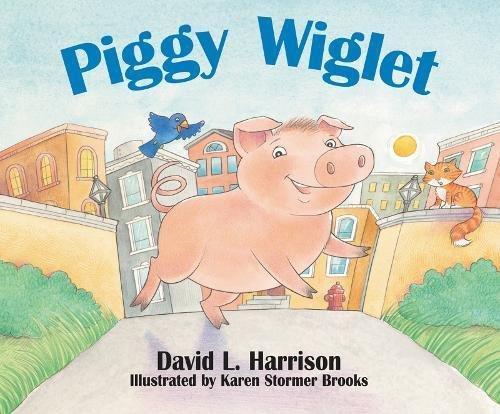 Piggy Wiglet (9781590783863) by David L. Harrison