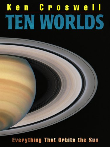 9781590784235: Ten Worlds: Everything That Orbits the Sun