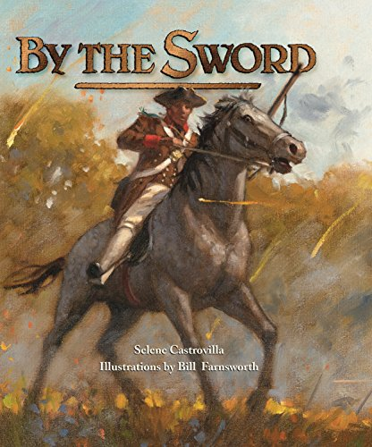 By the Sword 9781590784273 Young schoolteacher Benjamin Tallmadge--with his trusty horse Highlander--enlist in George Washington's army to partake in the Battle of Long Island during the American Revolution. Tallmadge, spurred by the cry for freedom at Lexington and Concord, sacrifices his career and his dreams to join Washington's army. Tallmadge and Highlander face fiery combat at the Battle of Long Island in August 1775. The young man grapples with the realities of being a soldier—the blasts of cannons, the smell of gunpowder, the relentlessness of the enemy. Will the battered Americans escape from Brooklyn unhurt? Selene Castrovilla has woven Benjamin Tallmadge's own account, along with details from primary-source documents and extensive research, into this thrilling narrative of one of American history's most harrowing moments.