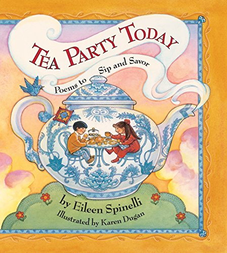 9781590784280: Tea Party Today: Poems to Sip and Savor