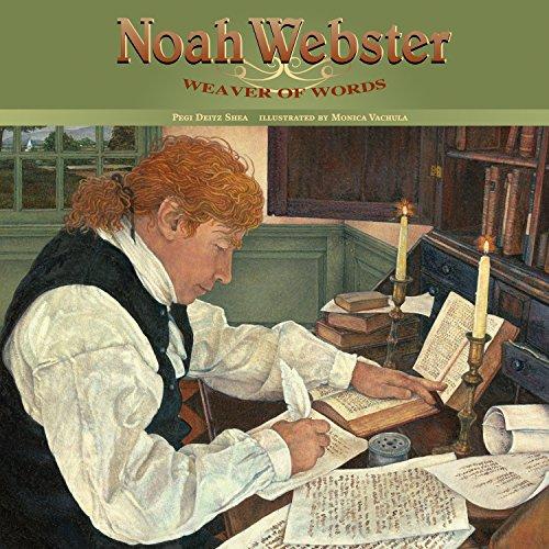 9781590784419: Noah Webster: Weaver of Words