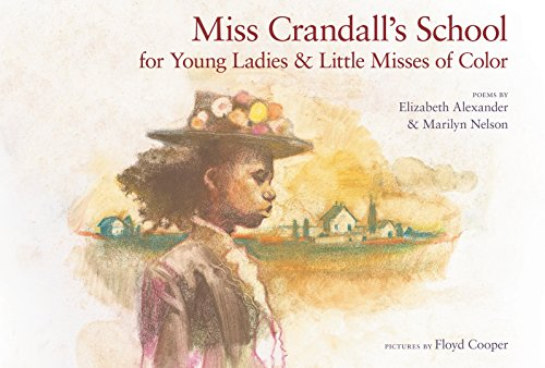 9781590784563: Miss Crandall's School for Young Ladies & Little Misses of Color