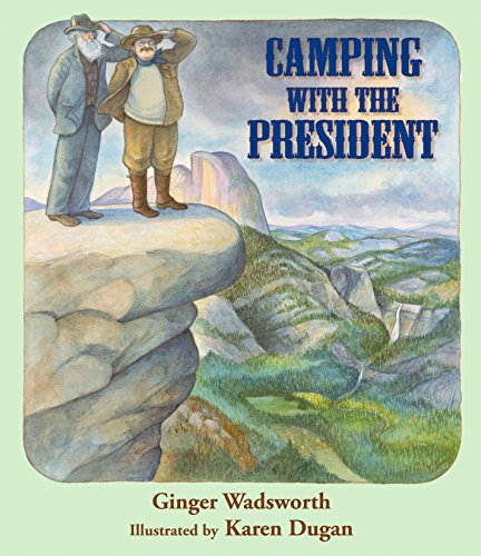 9781590784976: Camping with the President
