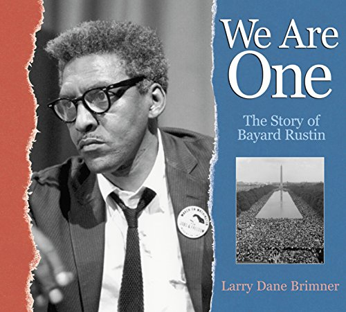 9781590784983: We Are One: The Story of Bayard Rustin