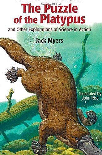 9781590785560: The Puzzle of the Platypus: And Other Explorations of Science in Action (Scientists Probe 11 Animal Mysteries)