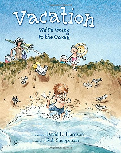 Vacation: We're Going to the Ocean (1590785681) by David L. Harrison