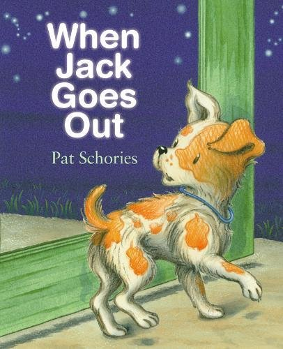 When Jack Goes Out (The Jack Series) (1590786521) by Schories, Pat