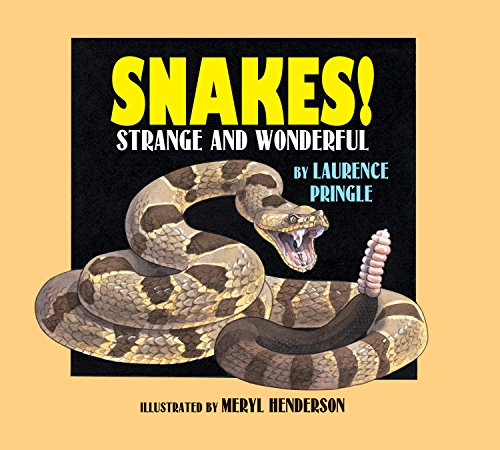 Snakes!: Strange and Wonderful: Pringle, Laurence