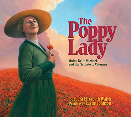 9781590787540: The Poppy Lady: Moina Belle Michael and Her Tribute to Veterans