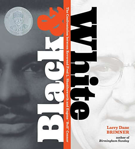 9781590787663: Black and White: The Confrontation between Reverend Fred L. Shuttlesworth and Eugene Bull Connor