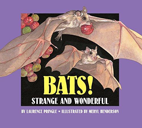 Bats!: Strange and Wonderful: Pringle, Laurence