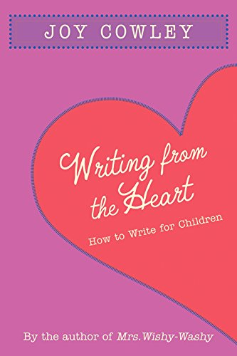 Writing from the Heart: How to Write for Children (9781590788028) by Cowley, Joy