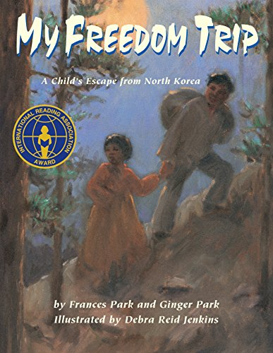 9781590788264: My Freedom Trip: A Child's Escape from North Korea