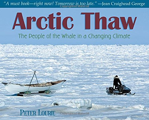 9781590788424: Arctic Thaw: The People of the Whale in a Changing Climate