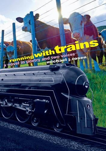 9781590788639: Running with Trains: A Novel in Poetry and Two Voices