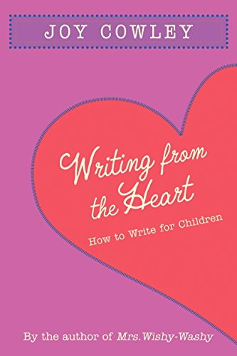 Writing from the Heart: How to Write for Children (9781590788714) by Cowley, Joy
