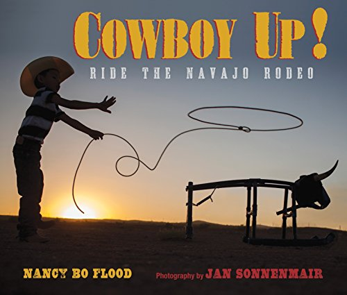 9781590788936: Cowboy Up!: Ride the Navajo Rodeo