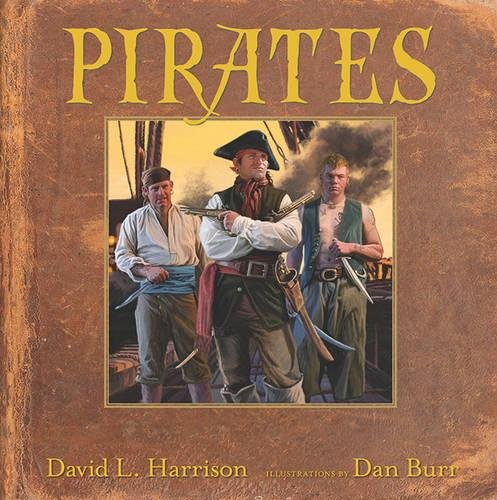 Pirates (Want to Know) (1590789121) by David L. Harrison
