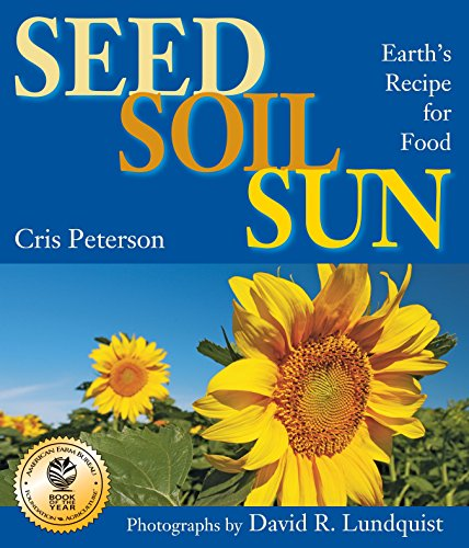 9781590789476: Seed, Soil, Sun: Earth's Recipe for Food