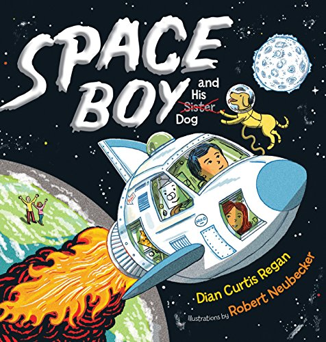 Space Boy and His Dog (Hardback or Cased Book)