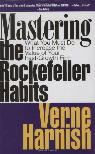 9781590790151: Mastering the Rockefeller Habits: What You Must Do to Increase the Value of Your Growing Firm