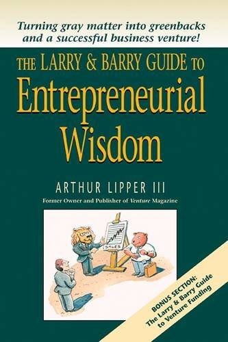 9781590790236: The Larry & Barry Guide to Entrepreneurial Wisdom