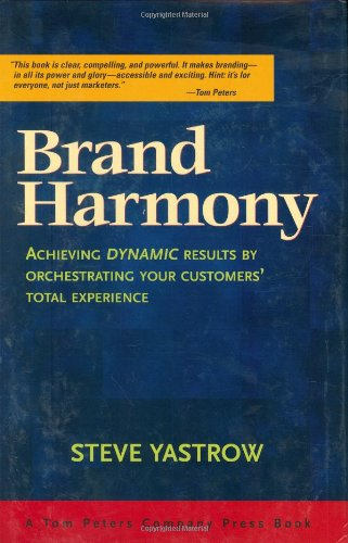 "Brand Harmony: Achieving Dynamic Results by Orchestrating Your Customers"" Total Experience: ..."