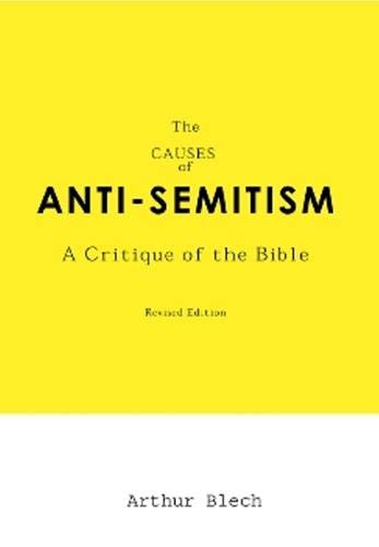 an analysis of anti semitism Gustavo perednik - judeophobia - a history and analysis of anti-semitism, jew hate and anti-zionism - a 12 part course tracing the history of jew hate.