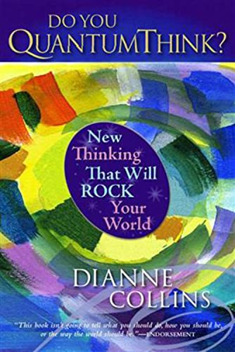 9781590790748: Do You QuantumThink?: New Thinking That Will Rock Your World