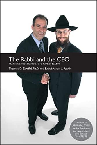 The Rabbi and the CEO: The Ten: D. Zweifel Ph.D.,