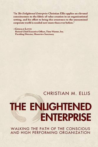 9781590792087: The Enlightened Enterprise: Walking the Path of the Conscious and High Performing Organization