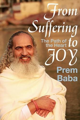 9781590792346: From Suffering to Joy: The Path of the Heart