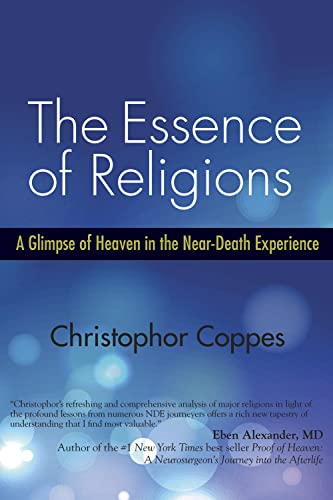9781590792452: The Essence of Religions: A Glimpse of Heaven in the Near-Death Experience
