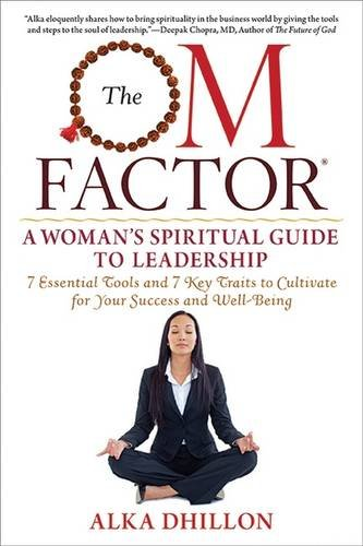 9781590792995: The OM Factor: A Woman's Spiritual Guide to Leadership