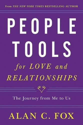 9781590793565: People Tools for Love and Relationships: The Journey from Me to Us