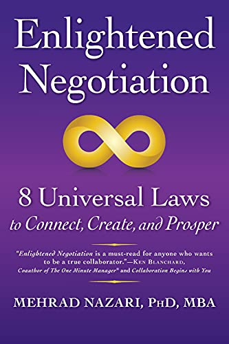 9781590793688: Enlightened Negotiation™: 8 Universal Laws to Connect, Create, and Prosper