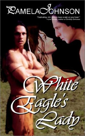 White Eagle's Lady (1590801148) by Pamela Johnson