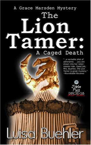 The Lion Tamer: A Caged Death (A: Luisa Buehler