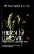 Fear Of The Unknown (The Harrow Anthology) (The Harlow Anthology): Poppy Z. Brite, Jack Ketchum, ...