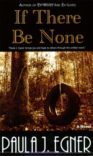 If There Be None: Paula J. Egner