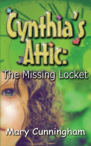 9781590804414: The Missing Locket (Cynthia's Attic Book One) (Volume 1)