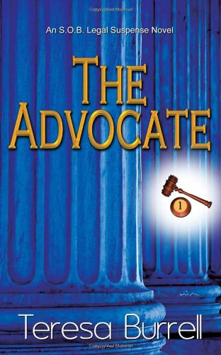 9781590806319: The Advocate: An S.O.B. Legal Suspense Novel