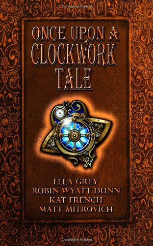 9781590807910: Once Upon a Clockwork Tale