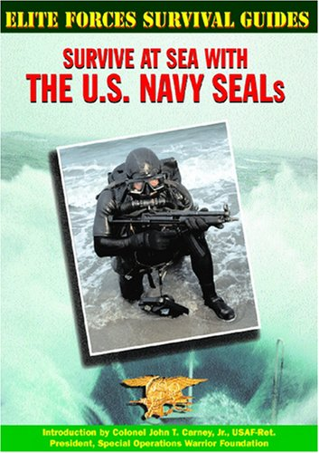 9781590840061: Survive at Sea with the U.S. Navy Seals (Elite Forces Survival Guides)