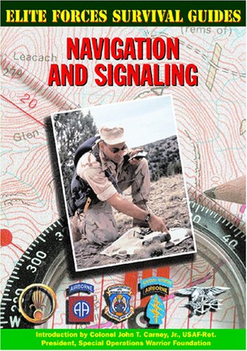 9781590840153: Navigation and Signaling (Elite Forces Survival Guides)
