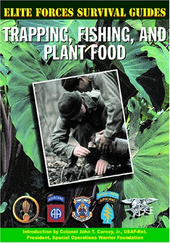 9781590840191: Trapping, Fishing, and Plant Food (Elite Forces Survival Guides)